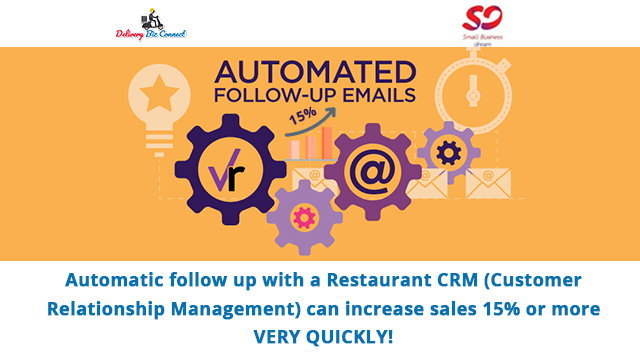 Automatic follow up with a Restaurant CRM (Customer Relationship Management) can increase sales 15% or more VERY QUICKLY!