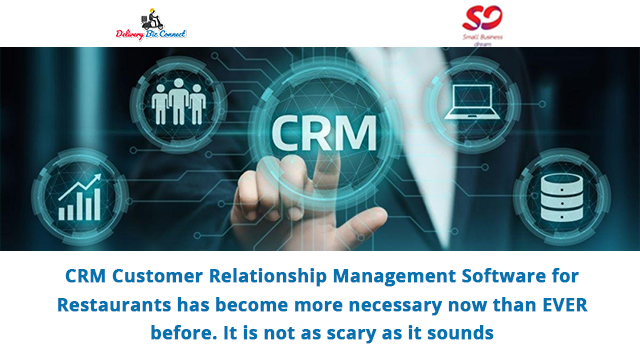 CRM Customer Relationship Management Software for Restaurants has become more necessary now than EVER before. It is not as scary as it sounds!
