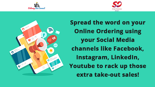 Spread the word on your Online Ordering using your Social Media channels like Facebook, Instagram, LinkedIn, Youtube to rack up those extra take-out sales!
