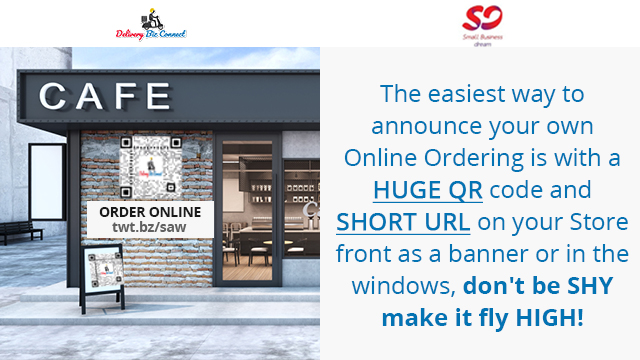 The easiest way to announce your own Online Ordering is with a HUGE QR code and SHORT URL on your Store front as a banner or in the windows, don't be SHY make it fly HIGH!