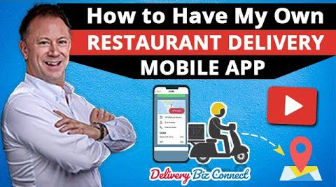 How to Have My Own Food Delivery App for My Restaurant