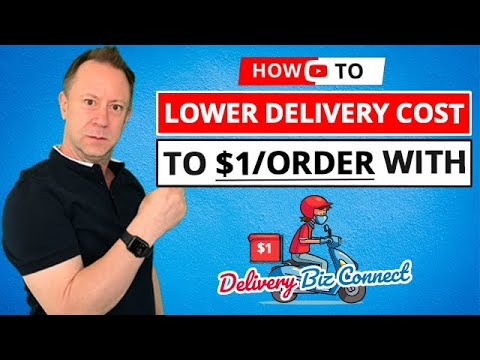 How to Lower My Restaurant Delivery Cost to $1/Order with DeliveryBizConnect